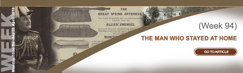 Monday 10 to Sunday 17 April 1916