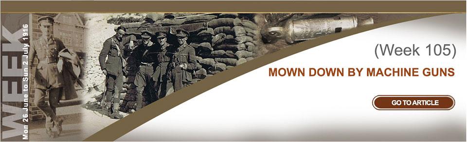 Monday 26 June to Sunday 2 July 1916