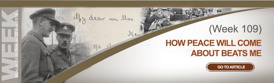 Monday 24 to Sunday 30 July 1916